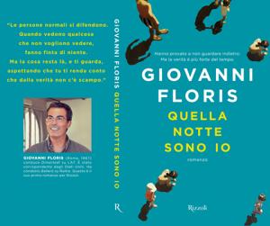 """""""Quella notte sono io"""", Giovanni Floris"""