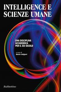 """""""Intelligence e scienze umane. Una disciplina accademica per il XXI secolo"""" di Mario Caligiuri"""