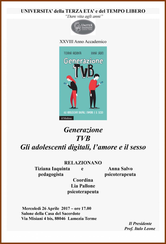Locandina: Generazione Tvb. Gli adolescenti digitali, l'amore e il sesso - LameziaTermeit