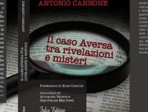 Il caso Aversa tra rivelazioni e misteri