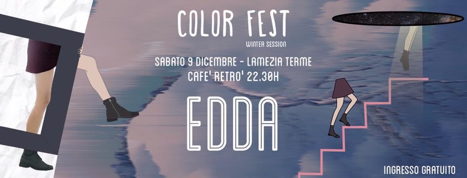 Color Fest Winter 2017 - Edda in concerto - Lameziatermeit