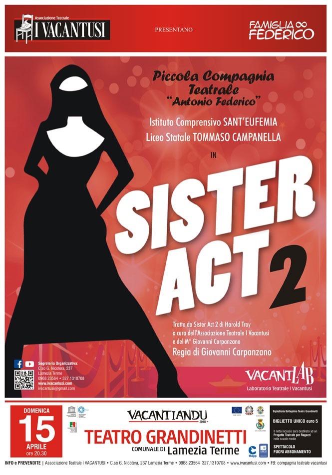 """Vacantiandu: domenica al Grandinetti il musical """"Sister Act 2"""", la locandina dell'evento"""