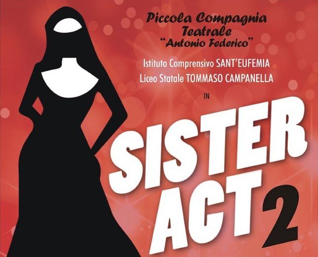 """Vacantiandu: domenica al Grandinetti il musical """"Sister Act 2"""""""