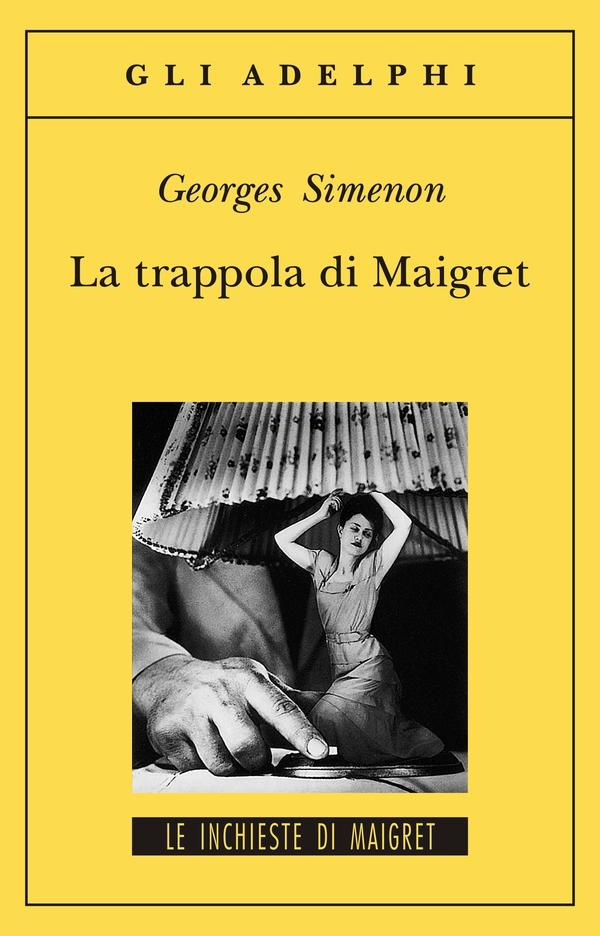 la trappola di maigret di Simenon-LameziaTermeit