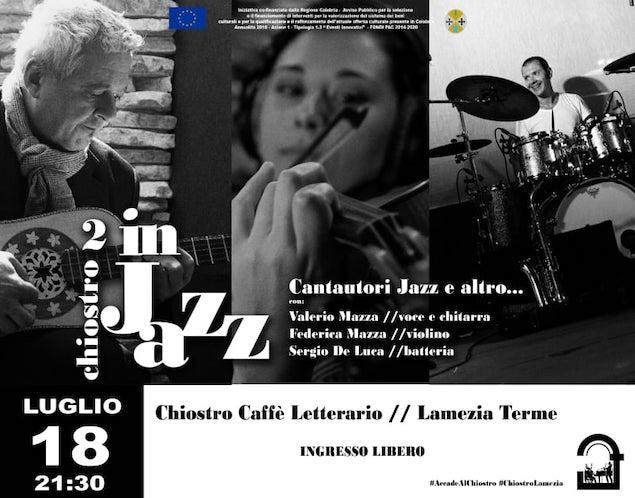 Il 18 luglio al Chiostro Caffe' Letterario torna la musica jazz