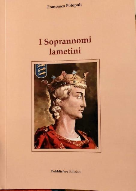 I soprannomi lametini. Recensione del libro di Francesco Polopoli