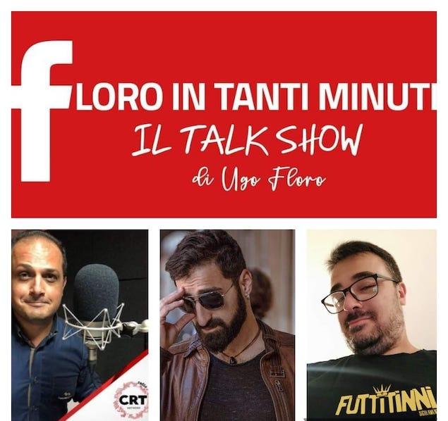 Floro in tanti minuti con Giuseppe Marasco e Fabio Curto