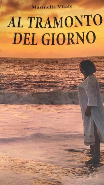 """""""Al tramonto del giorno"""" di Marinella Vitale"""