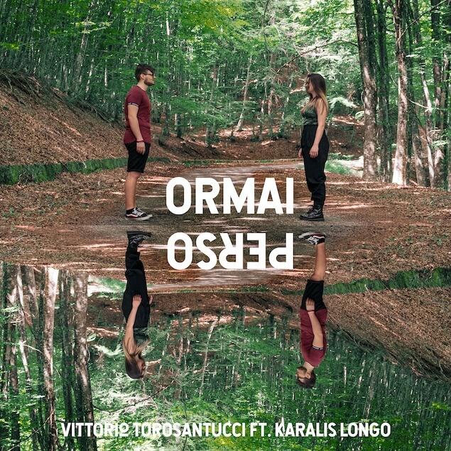 ''Ormai perso'', singolo d'esordio di Karalis Sofia Longo e Vittorio Torosantucci