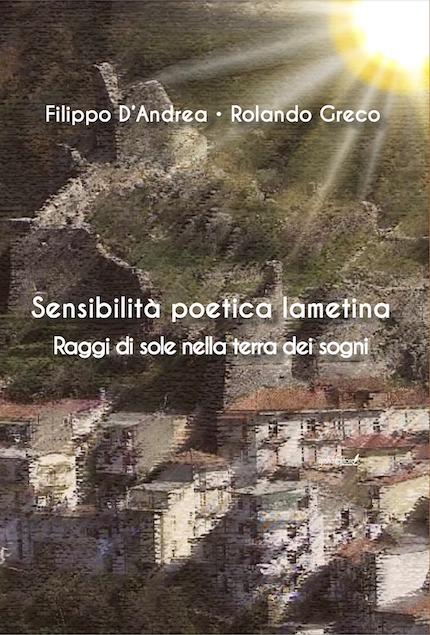 """Presentato """"Sensibilità poetica lametina - Raggi di sole nella terra dei sogni"""""""
