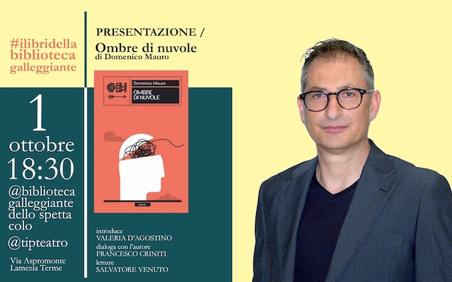 """Lamezia. Il 1 ottobre presentazione del libro """"Ombre di nuvole"""" di Domenico Mauro"""