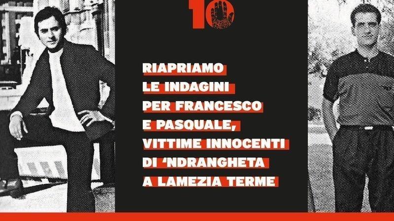 Riapriamo le indagini per Francesco Tramonte e Pasquale Cristiano!