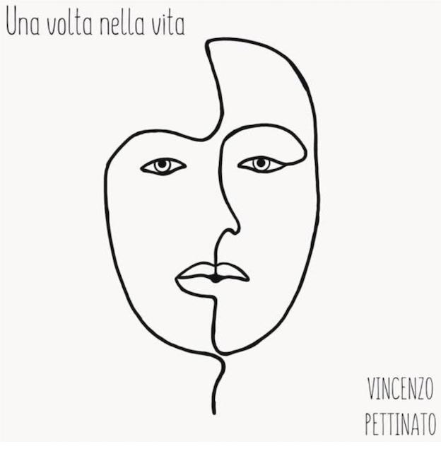 Una volta nella vita, singolo d'esordio del cantautore lametino Vincenzo Pettinato